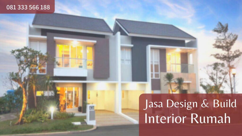 Jasa Design & Build Interior Rumah untuk Wilayah Alam Sutera dan Sekitarnya