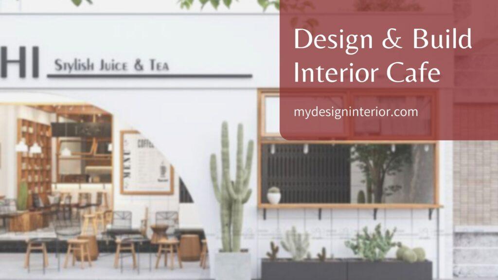 Jasa Design & Build Interior Cafe untuk Wilayah Jabodetabek