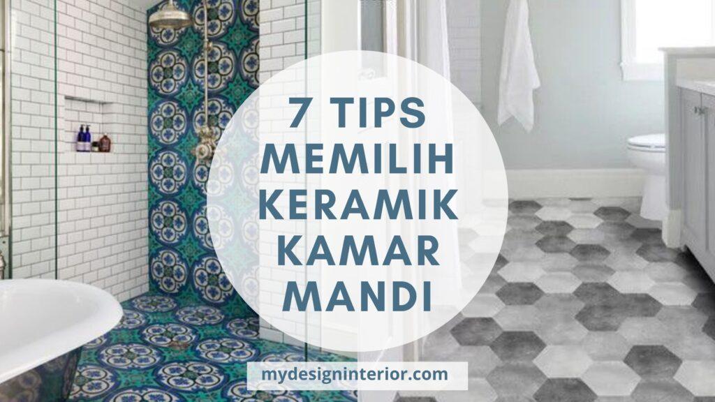 7 Tips Memilih Lantai Kamar Mandi Anti Licin & Cantik