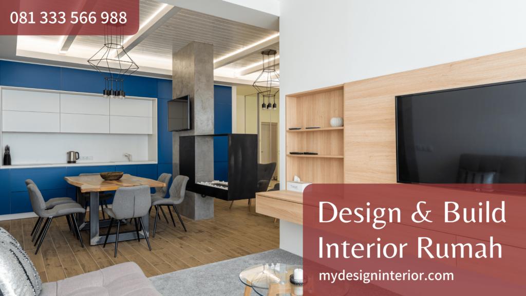Jasa Design & Build Interior Rumah untuk Wilayah Jabodetabek dan Sekitarnya